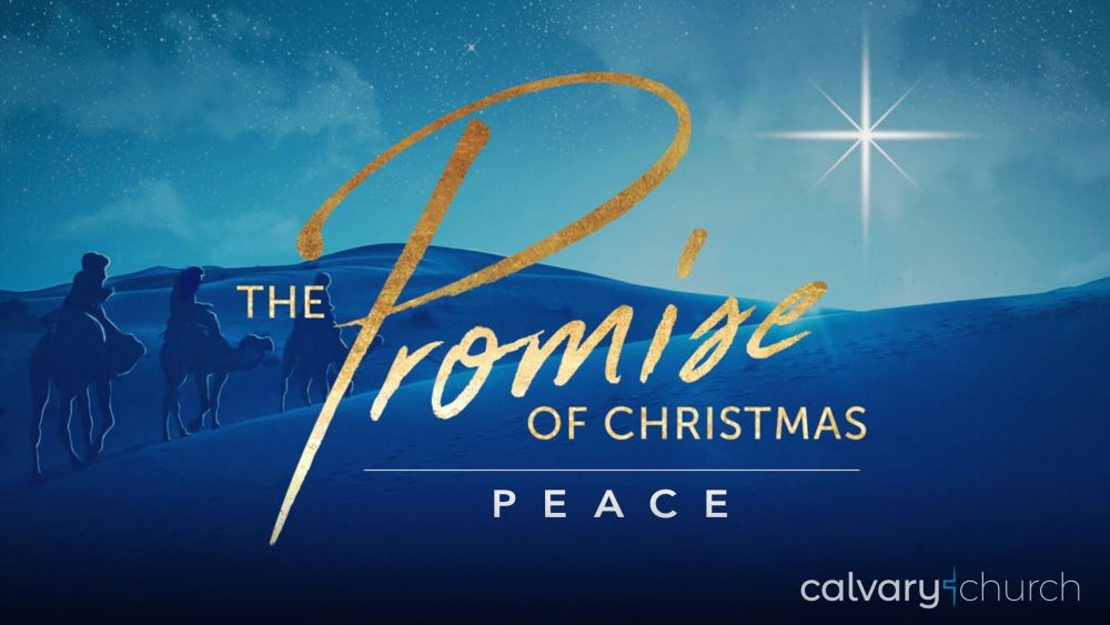 Peace: The Promise of Christmas