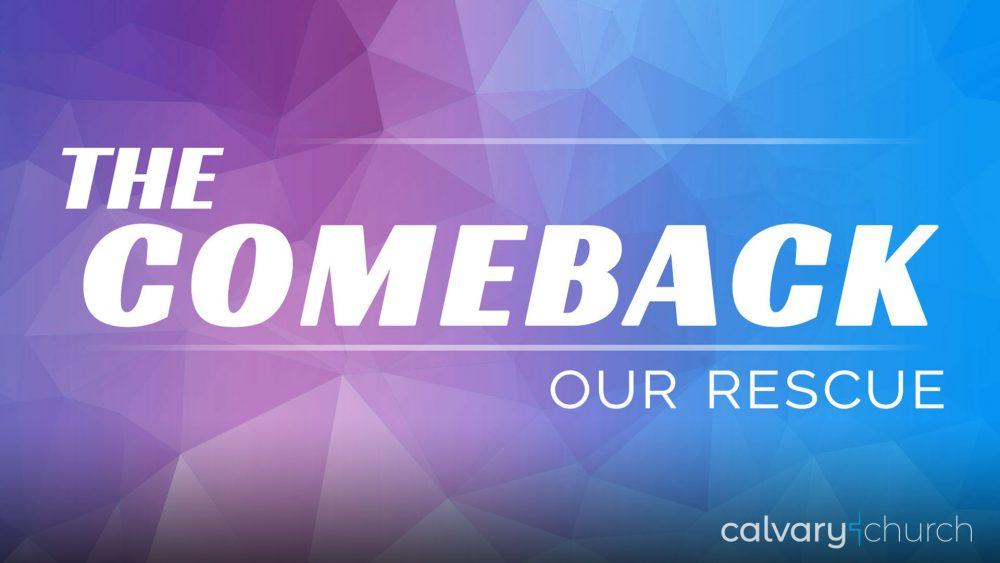 The Comeback: Our Rescue Image