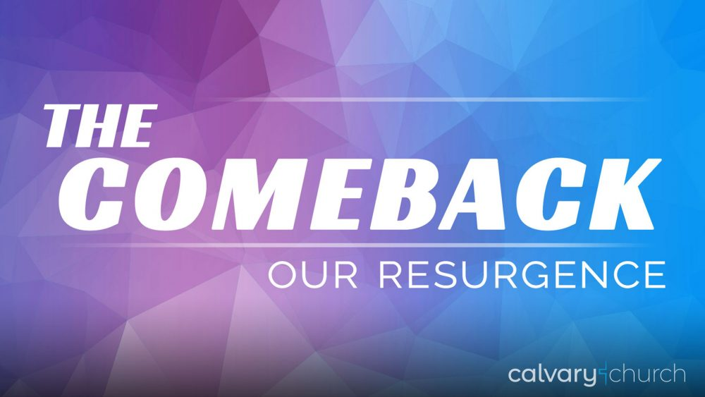 The Comeback: Our Resurgence Image