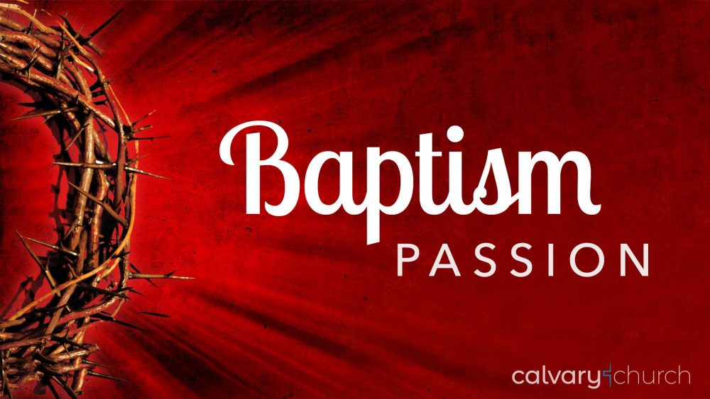 Baptism Passion Image