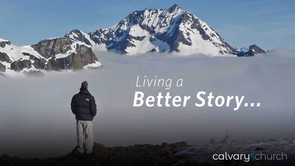 What Is Living A Better Story? Image