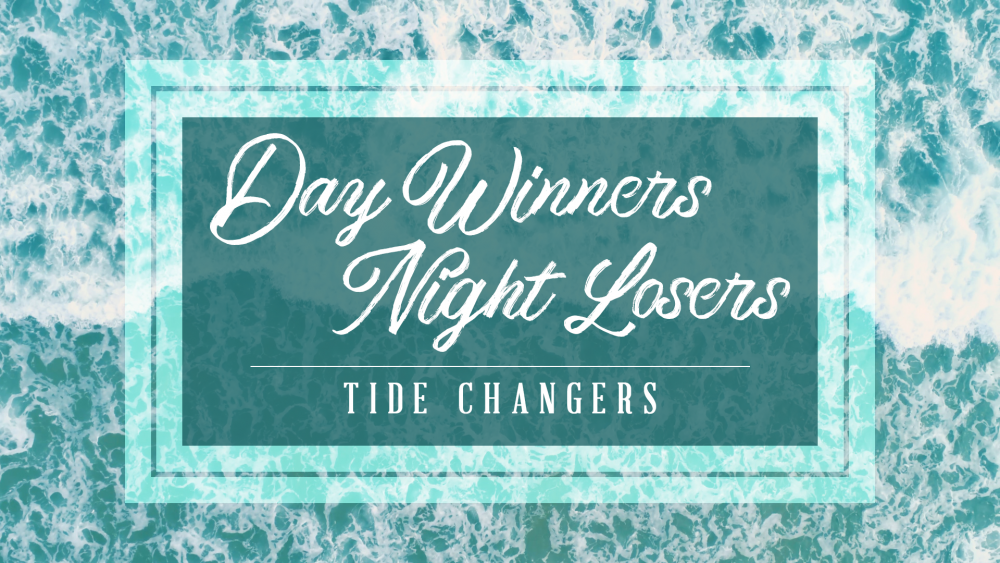 Day Winners–Night Losers: Tide Changers Image