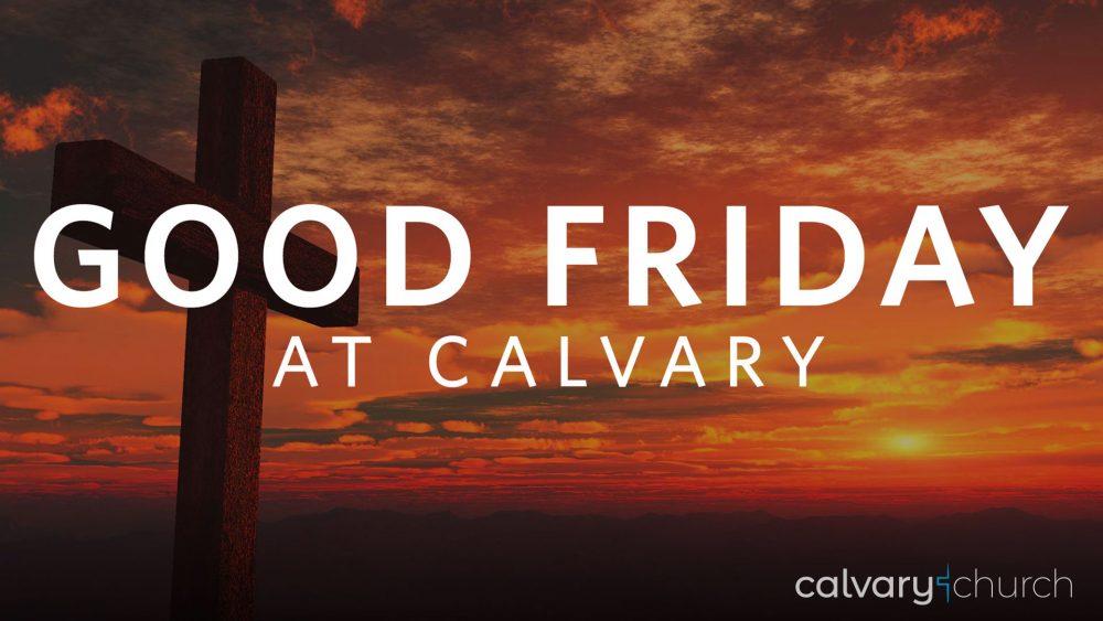 Good Friday at Calvary Image