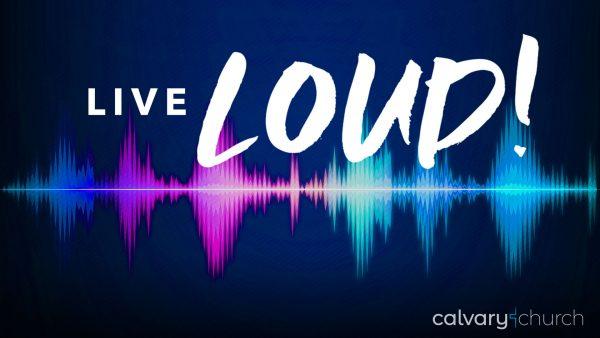 Live Loud! Let Faith Arise Image