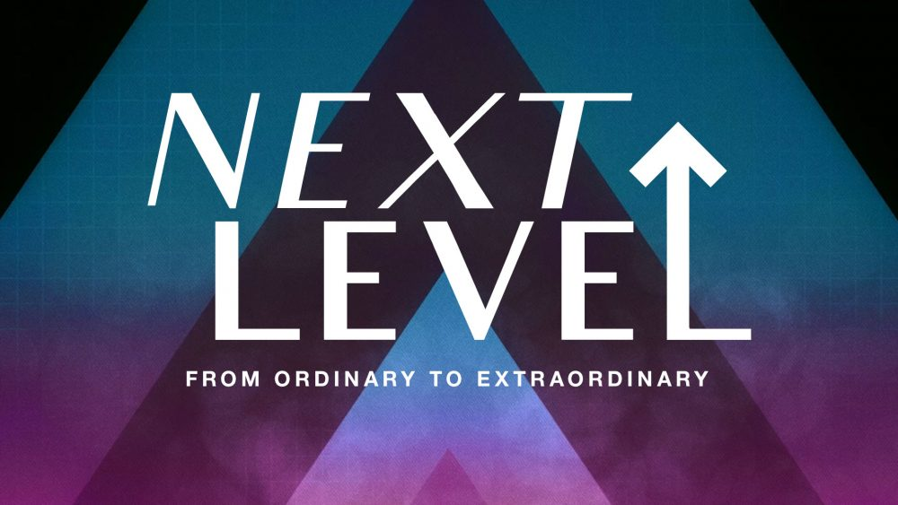Next Level: Live the Impossible Next Level Image